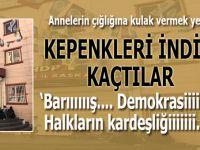 HDP Diyarbakır İl Başkanlığı annelerin çığlığını duymamak için kepenkleri indirdi!