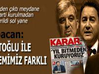 Ali Babacan: Davutoğlu ile yöntemimiz farklı!