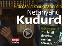 Erdoğan'ın BM'de yaptığı konuşma Netanyahu'yu kudurttu!