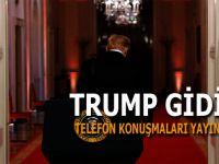 Trump gidici: Telefon konuşmaları yayınlandı!