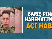 Barış Pınarı Harekatı'ndan acı haber; Bir askerimiz şehid oldu!