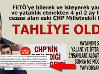 FETÖ'ye yardım ve yataklıktan cezaevinde olan eski CHP'li vekil Eren Erdem tahliye oldu!