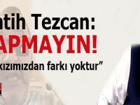 """Fatih Tezcan; """"Fotoğrafını yayınlayıp tehdit edenlere söylüyorum..."""""""