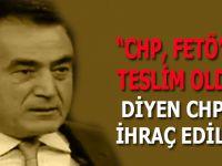 """""""Demokarsi aşığı""""(!) CHP, """"CHP FETÖ'ye teslim oldu"""" diyen Yılmaz Ateş'i ihraç etti!"""