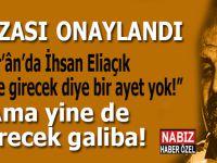 """""""Kur'an'da İhsan Eliaçık hapse girecek diye bir ayet yok"""" ama yine de girecek galiba!"""