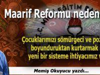 Memiş Okuyucu yazdı; Maarif reformu neden şart?