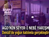 AGD'nin Siyer-i Nebi yarışması Denizli'de yoğun katılımla gerçekleştirildi!
