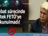 Şükrü Sak: 28 Şubat'ta sadece FETÖ'ye dokunulmadı...