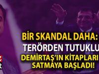 Bir skandal daha; Terörden tutuklu Demirtaş'ın kitapları İBB bünyesinde satışa sunuldu!