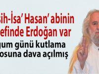 """""""Mesih-İsa"""" Hasan Mezarcı'nın hedefinde Erdoğan var!"""