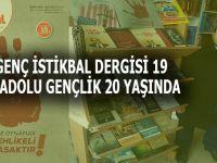 Genç İstikbal Dergisi 19, Anadolu Gençlik 20 yaşında!
