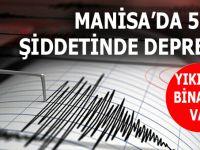 Son dakika: Manisa'da 5.4 şiddetinde deprem!