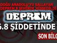 Doğu Anadolu ; 6.8 şiddetinde sallandı!