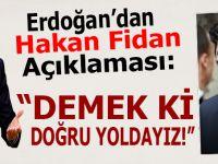 """Erdoğan'dan """"Hakan Fidan"""" açıklaması..."""