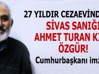 Sivas sanığı Ahmet Turan Kılıç 27 yıl sonra dışarıda!