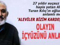 Sivas davası mazlumu Ahmet Turan Kılıç'ın oğlu, olayın içyüzünü anlattı!