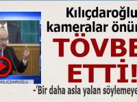Kılıçdaroğlu Grup toplantısında, kameralar önünde tövbe etti!
