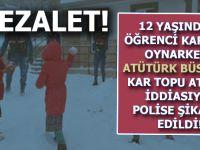 12 Yaşındaki öğrenci Atatürk büstüne kartopu attığı için polise şikâyet edildi!