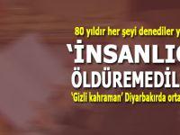 """Her şeyi denediler; """"İnsanlığı"""" öldüremediler; Gizli kahraman Diyarbakır'da ortaya çıktı!"""