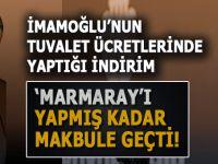 """İmamoğlu'nun """"tuvalet indirimi"""" Marmaray'ı yapmış kadar makbule geçti!"""