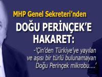 """MHP Genel Sekreteri; """"Çin'den Türkiye'ye yayılan ve aşısı bir türlü bulunamayan Doğu Perinçek mikrobu"""""""