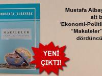 Mustafa Albayrak'ın Makaleler isimli dördüncü kitabı çıktı!