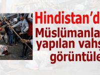 Hindistan'dan Müslümanlara yapılan linç vahşetinin görüntüleri geliyor!