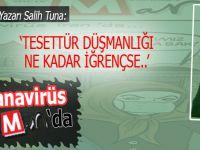 """Salih Tuna; """"Tesettür düşmanlığı ne kadar iğrençse, bu iğrençliğe sesiz kalmak da o kadar can sıkıcı..."""""""