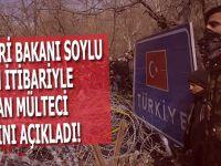 İçişleri Bakanı Süleyman Soylu bugün itibariyle ayrılan göçmen sayısını açıkladı!