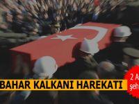 Bahar Kalkanı Harekatı'nda 2 askerimiz şehit oldu, 6 askerimiz yaralandı