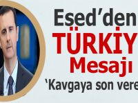 """Esed'den Türkiye mesajı; """"Kavgaya son verelim..."""""""