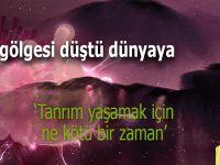 Ufuk Coşkun: Acının damlası düştü dünyaya...
