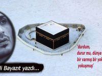 """Mehmet Sadi Bayazıt yazdı; """"durdum, durur mu, dünya da durdu..."""""""