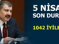 Sağlık Bakanı Fahrettin Koca 5 Nisan tarihli koronavirüs verilerini açıkladı