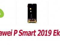 Uygun Huawei P Smart 2019 Ekran Fiyatı Telefon Parçası'nda!