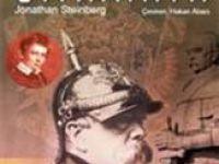 """Bir kitab: Bismarck, """"Alman birliğinin mimarı"""""""