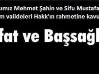 Gönüldaşımız Mehmet Şahin ve Sifu Mustafa Şahin'in Anneleri Hakk'ın rahmetine kavuştu!