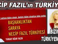 """""""Başkanlıktan Saraya Necip Fazıl Türkiyesi!"""""""