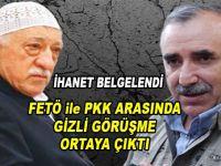 FETÖ ile PKK arasındaki gizli görüşme ortaya çıktı!