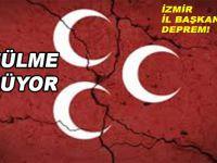 İzmir MHP'de büyük deprem