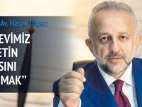 """Kayyum Av. Hasan Ölçer; """"Görevimiz milletin parasını korumak!"""""""