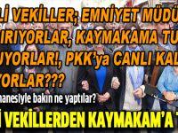 HDP'den kaymakama tuzak
