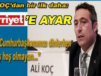 Ali Koç'tan Hürriyet'in haberine sert tepki