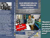 """""""Salih Mirzabeyoğlu ile zindan konuşmaları!"""""""