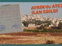 Afrin'de ateşkes ilân edildi!