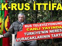 PKK-Rus işbirliği; Canlı yayında Türkiye'nin neresini vuracaklarını tartıştılar!