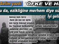 """Faruk Selim yazdı; """"Al bunu da, ezikliğine merhem diye sürersin, iyi gelir sana!"""""""