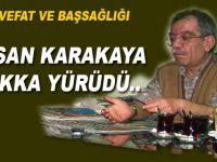 Hasan Karakaya Hakka yürüdü!