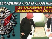Arşivler açılınca ortaya çıkan gerçek; 26 ülkenin tapusu Osmanlı'nın üstüne!