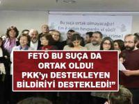 FETÖ'den PKK'yı destekleyen bildiriye tam destek!